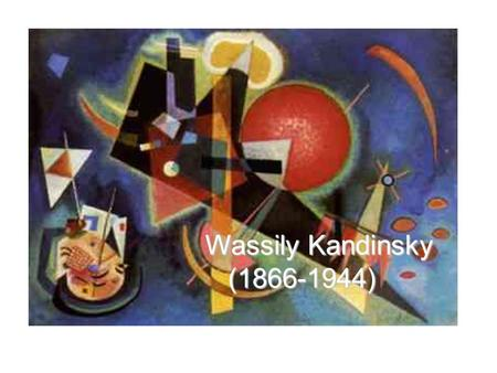 Wassily Kandinsky (1866-1944) (1866-1944). Kandinsky was a Russian painter, whose exploration of abstraction made him one of the most important innovators.