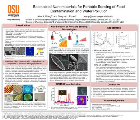Bioenabled Nanomaterials for Portable Sensing of Food Contamination and Water Pollution Alan X. Wang 1*, and Gregory L. Rorrer 2 *