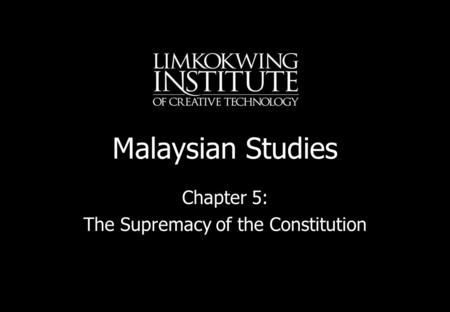 Chapter 5: The Supremacy of the Constitution