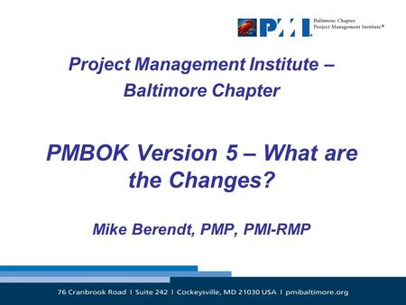 PMBOK Version 5 – What are the Changes?