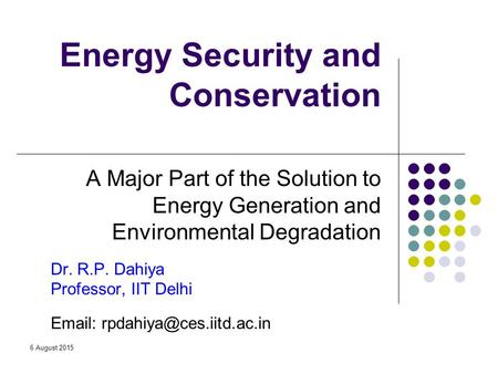 Energy Security and <strong>Conservation</strong>