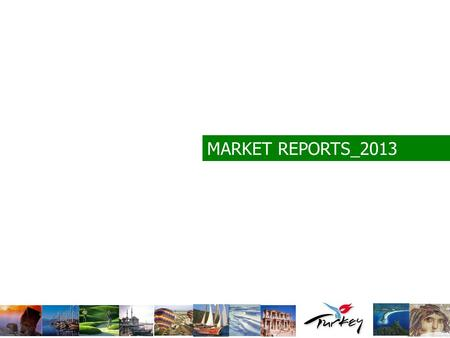 MARKET REPORTS_2013. JAPAN Population 127,530,000 Tourism Authority Ministry of Land Infrastructure, Transportation and Tourism Japan Tourism Agency International.