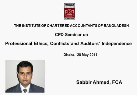 Professional Ethics, Conflicts and Auditors' Independence