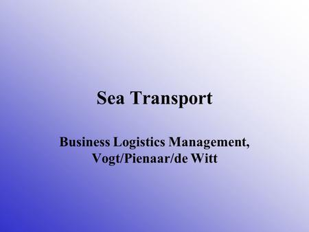 Business Logistics Management, Vogt/Pienaar/de Witt