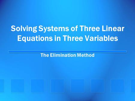 Solving Systems of Three Linear Equations in Three Variables