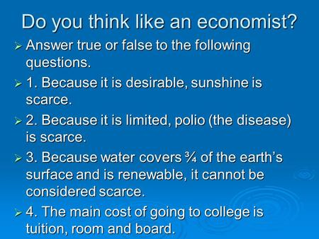 Do you think like an economist?