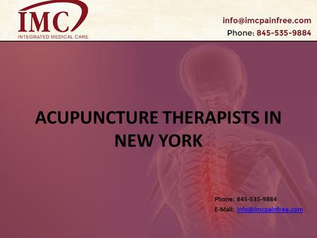ACUPUNCTURE THERAPISTS IN NEW YORK Phone: 845-535-9884