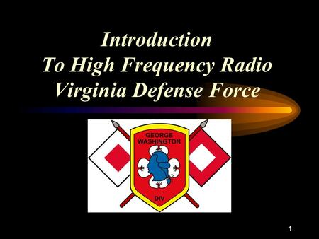 1 Introduction To High Frequency Radio Virginia Defense Force.