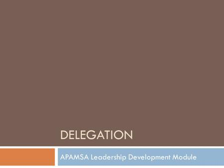APAMSA Leadership Development Module