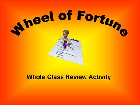 Whole Class Review Activity INSTRUCTIONS: Each student will be given one (1) or two (2) index cards with a number from 1-8. Click the Spin Button. When.