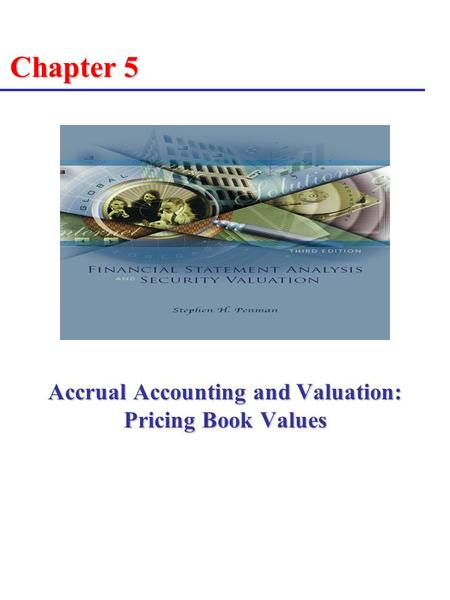 Accrual Accounting and Valuation: Pricing Book Values