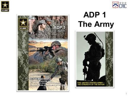 ADP 1 The Army 1. Organization Chapter 1, Our Service Chapter 2, Our Profession Chapter 3, The Army and the Joint Force Chapter 4, Our Continuing Duty.