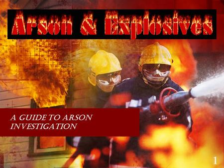 criminal investigation arson Start studying criminal investigation - lessons 15 -16: motor vehicle theft, arson, and bombings learn vocabulary, terms, and more with flashcards, games, and other study tools.