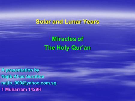 Solar and Lunar Years Miracles of The Holy Qur'an