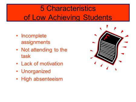 5 Characteristics of Low Achieving Students