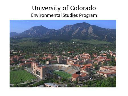 University of Colorado Environmental Studies Program.