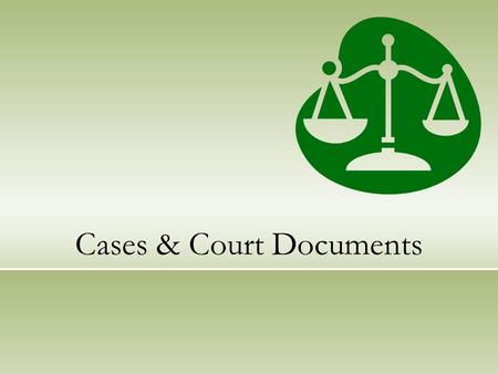 Cases & Court Documents. What is Case Law? Though a case, as defined, is the action or controversy itself, the term is also commonly used to refer to.