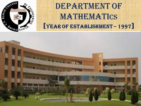 DEPARTMENT OF MATHEMATI CS [ YEAR OF ESTABLISHMENT – 1997 ] DEPARTMENT OF MATHEMATICS, CVRCE.