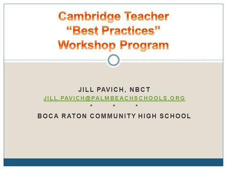 1 workshop dec12 cambridge teacher best Teachers who are looking for a change of pace, or just feel like they are  school  heads know one another, and will place greater value on a.