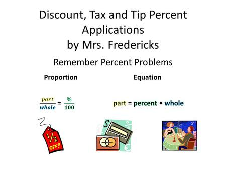 Discount, Tax and Tip Percent Applications by Mrs. Fredericks