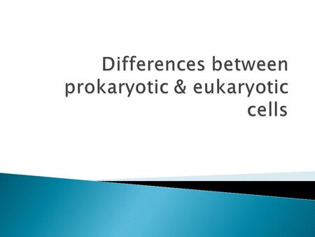  Prokaryotes have no membrane bound organelles such as a nucleus, mitochondria, chloroplasts, golgi apparatus, or endoplasmic reticulum.  only membrane.
