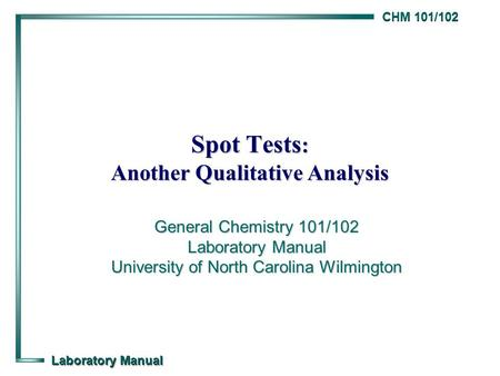 Spot Tests: Another Qualitative Analysis