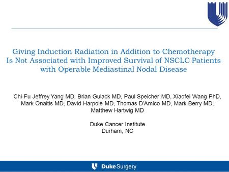 Giving Induction Radiation in Addition to Chemotherapy Is Not Associated with Improved Survival of NSCLC Patients with Operable Mediastinal Nodal Disease.