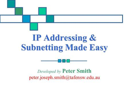 IP Addressing & Subnetting Made Easy