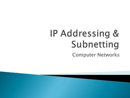 IP Addressing & Subnetting