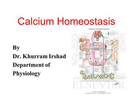 By Dr. Khurram Irshad Department of Physiology