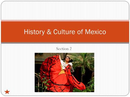 Section 2 History & Culture of Mexico. Section Vocabulary empire (p. 147) Hernando Cortes Montezuma mestizos (p. 148) missions (p. 148) haciendas (p.