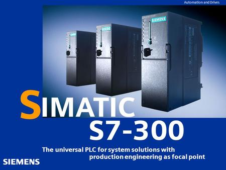 SIMATIC S7-300 within the system family
