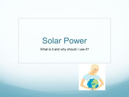 Solar Power What is it and why should I use it?. Solar energy systems act like a mini power station on your roof generating electricity from the sun.