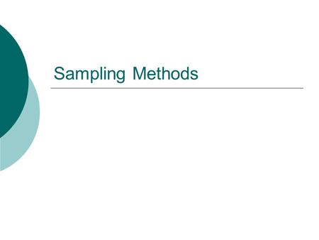 Sampling Methods.