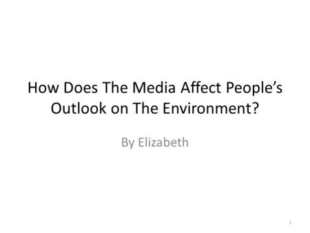 how does the media effect the