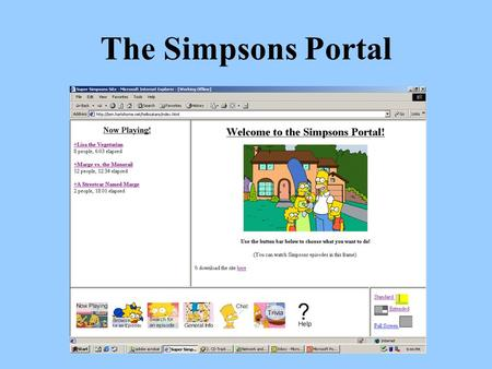The Simpsons Portal. Overview Problem we are addressing Our user tasks UI design.