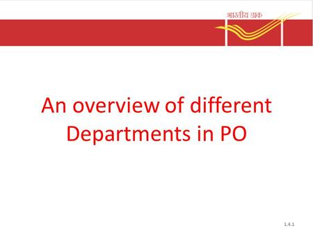 An overview of different Departments in PO 1.4.1.