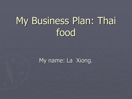 How to Start a Thai Food Business
