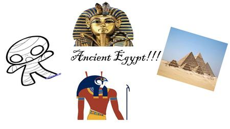 Ancient Egypt!!!. HIEROGLYPHIC' S!!! Hieroglyphic's is what Egyptians used to write messegs. I know what you might be thinking. What are hieroglyphic's?