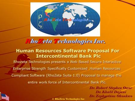 © RhoZeta Technologies Inc. Human Resources Software Proposal For Intercontinental Bank Plc Human Resources Software Proposal For Intercontinental Bank.