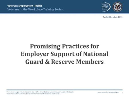 Veterans Employment Toolkit Veterans in the Workplace Training Series This material was generated by Corporate Gray and The Burton Blatt Institute at Syracuse.