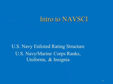 Intro to NAVSCI U.S. Navy Enlisted Rating Structure