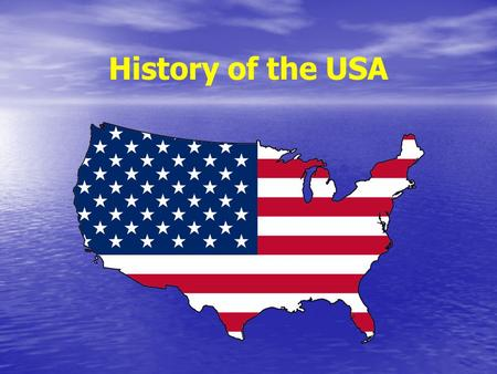 History of the USA.
