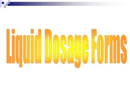 Solutions are: Dosage forms prepared by dissolving the active ingredient(s) in an aqueous or non aqueous solvent.