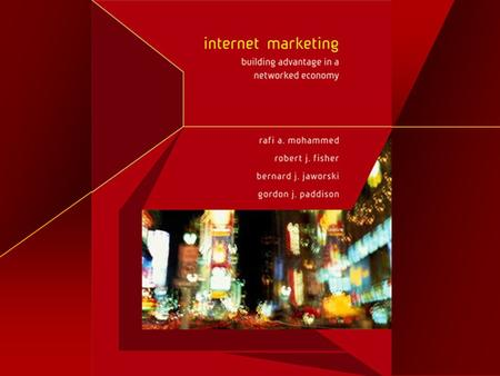 chapter 1 Introduction to Internet Marketing McGraw-Hill/Irwin © 2004 The McGraw-Hill Companies, Inc., All Rights Reserved.