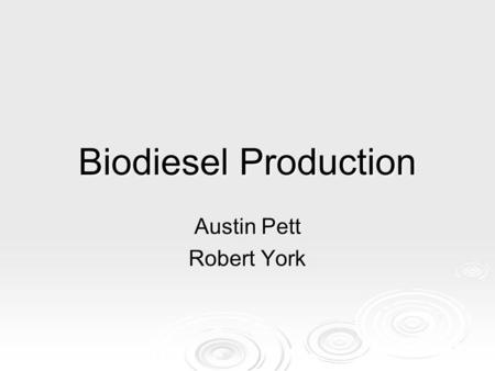 Biodiesel Production Austin Pett Robert York. Transportation Energy Demand  Total delivered energy consumption for transportation was 27.8 quadrillion.