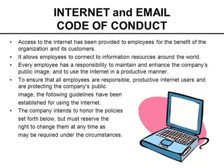 INTERNET and  CODE OF CONDUCT