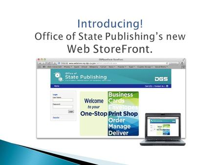 A Guide to Office of State Publishing Web StoreFront.