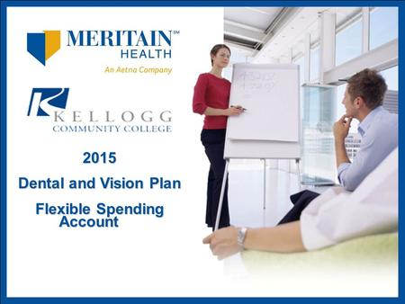 2015 Dental and Vision Plan Flexible Spending Account.