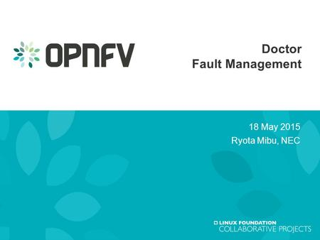 1 Doctor Fault Management 18 May 2015 Ryota Mibu, NEC.